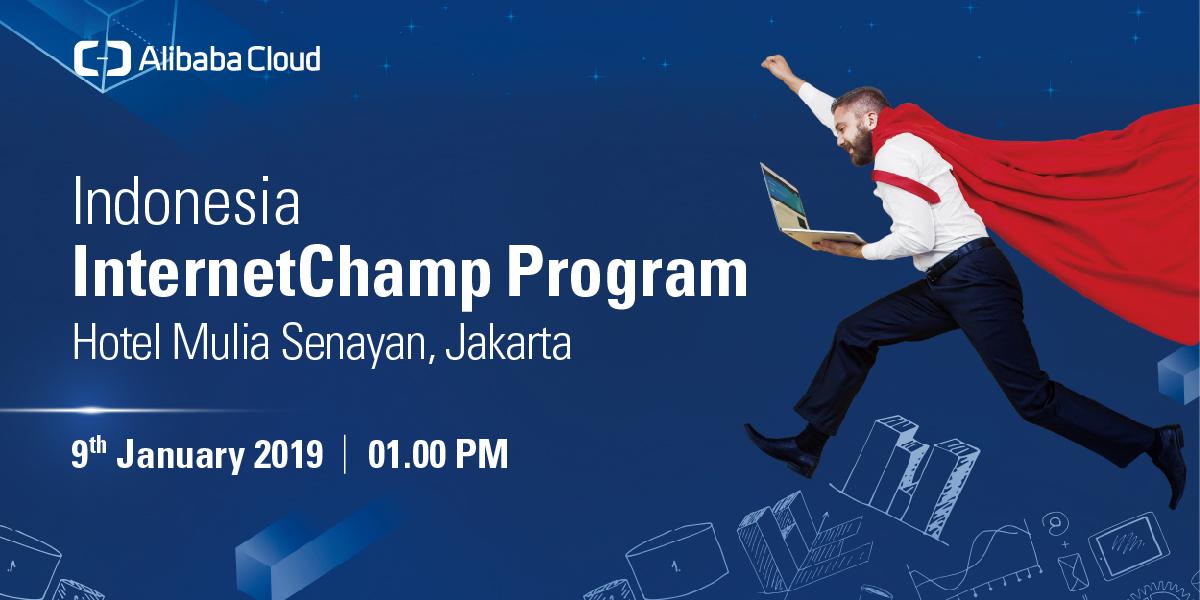 Alibaba Cloud Internet Champion Day Indonesia 2019