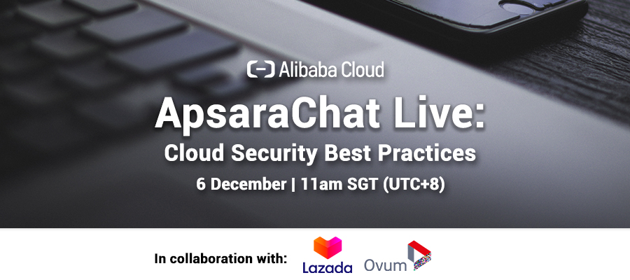 ApsaraChat Live: Cloud Security Best Practices
