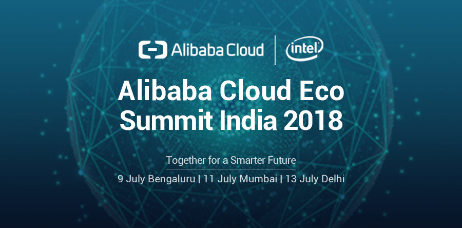 Alibaba Cloud Eco Summit New Delhi 2018