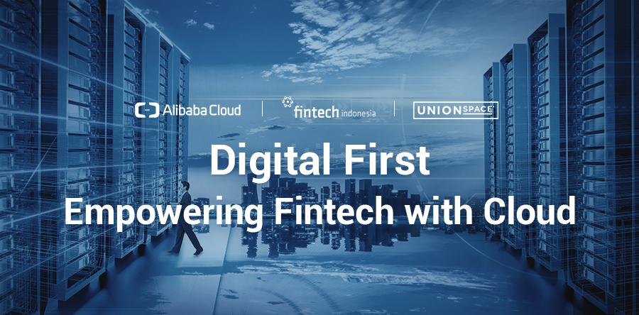 Digital First – Empowering Fintech with Cloud