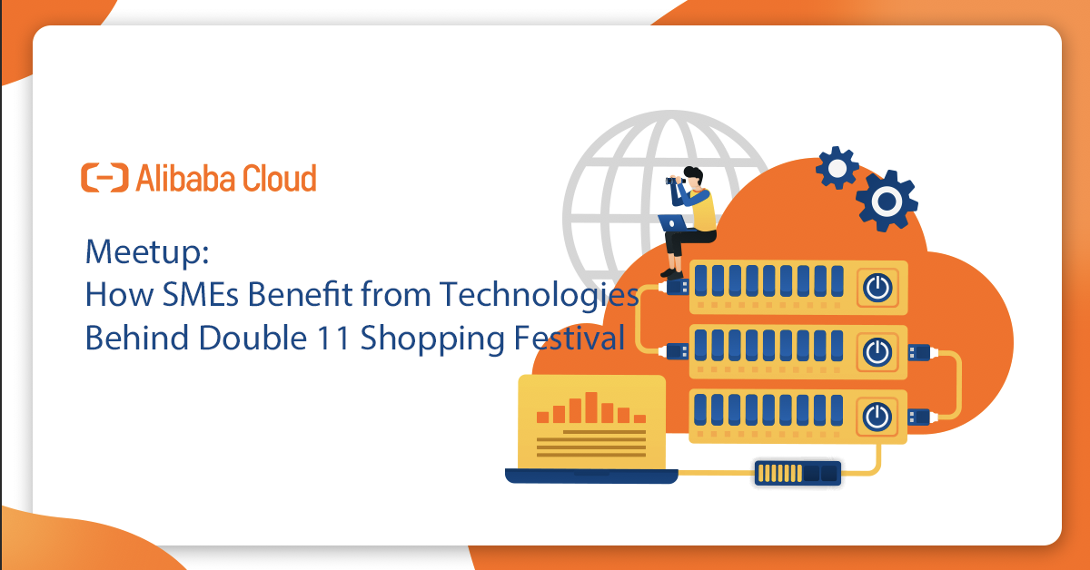 How SME can Benefit from the Technologies behind Double 11 Shopping Festival by Alibaba Cloud