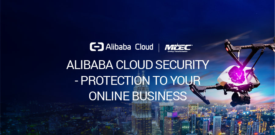 Alibaba Cloud Security - Protection to your online Business
