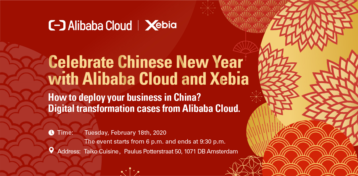 Celebrate Chinese New Year with Alibaba Cloud and Xebia