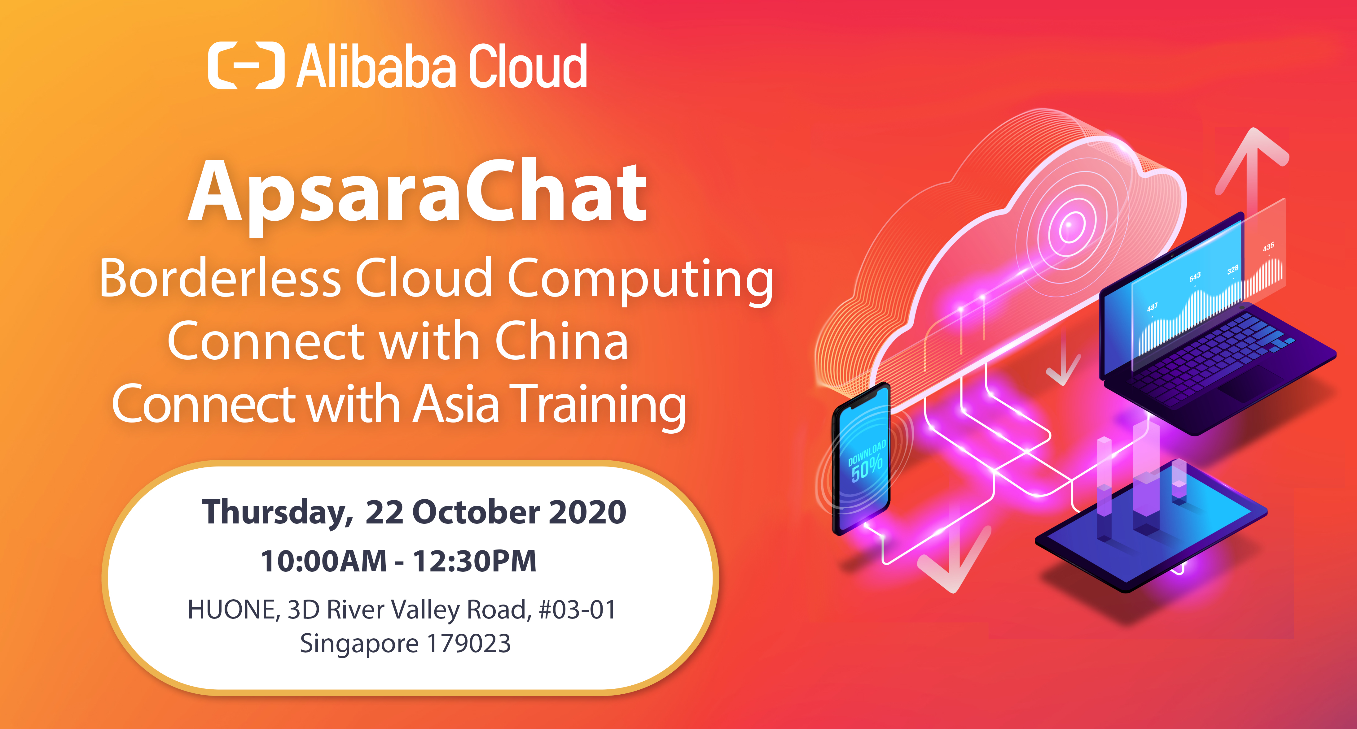 Singapore ApsaraChat: Borderless Cloud Computing: Connect with China, Connect with Asia Training