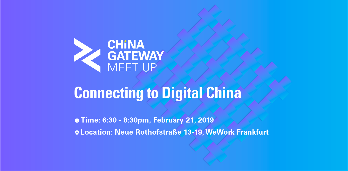 China Gateway Meetup@Frankfurt