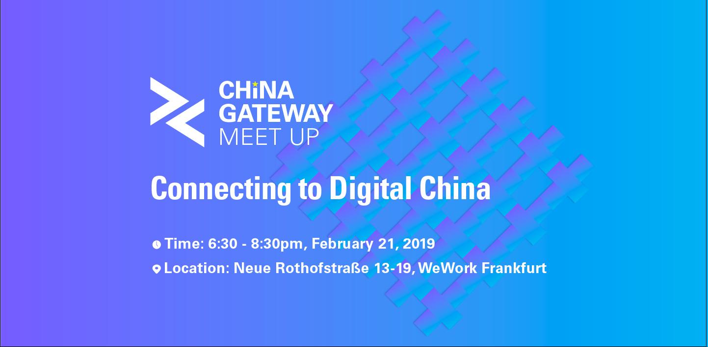 China Gateway Meetup@Frankfurt