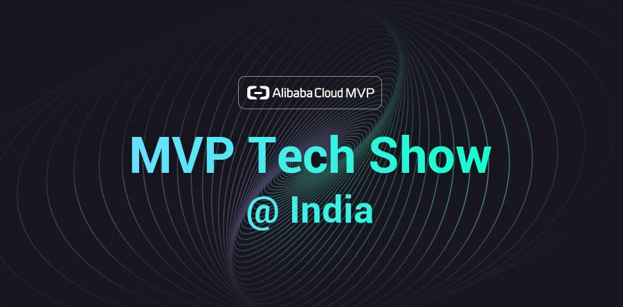 Getting Started with Alibaba Cloud - MVP Tech Show (Kolkata, India)