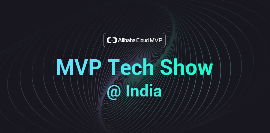 Getting Started with Alibaba Cloud - MVP Tech Show (Kolkata, India)
