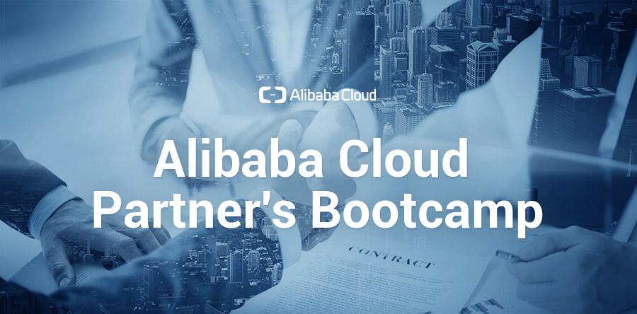 Alibaba Cloud Partner's Bootcamp
