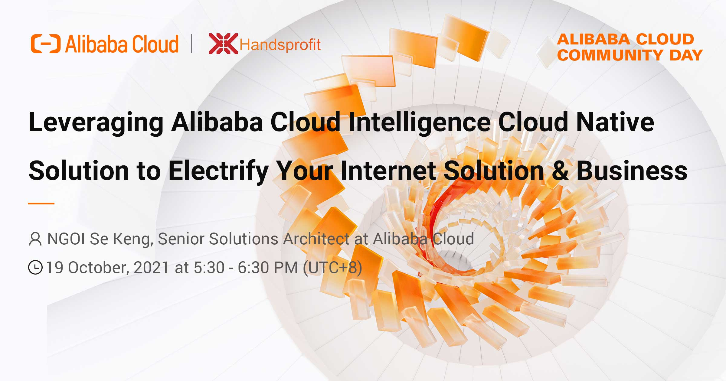 Alibaba Cloud Community Day: Leverage Cloud Native to Electrify Your Internet Solution & Business