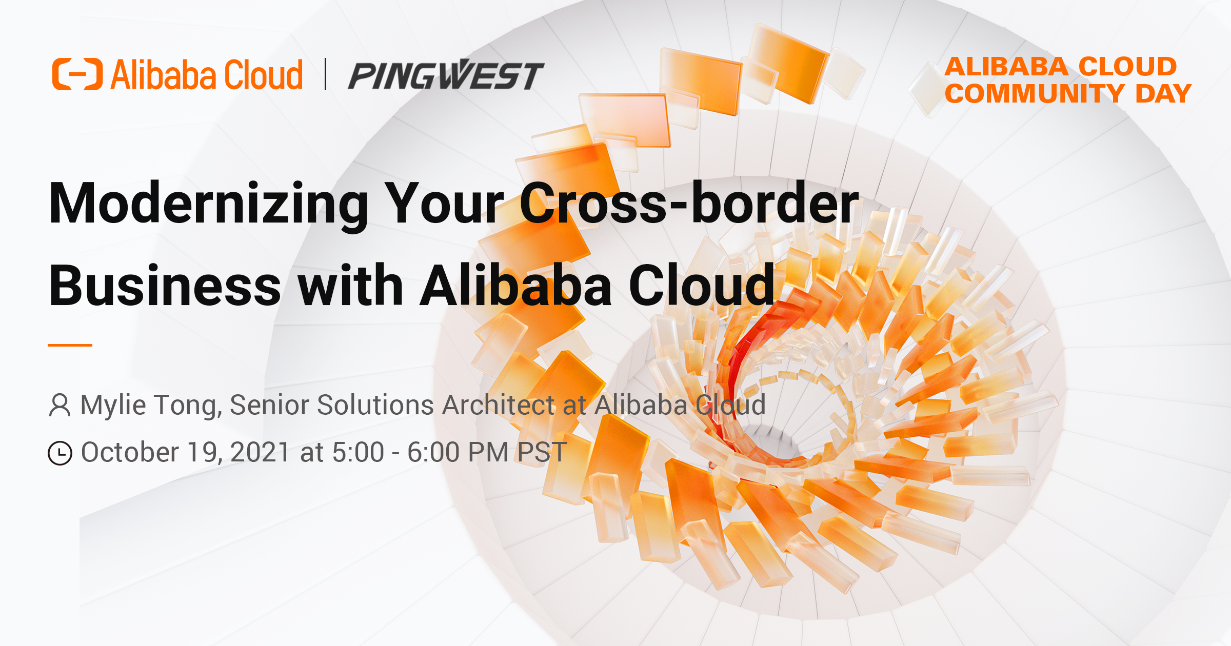 Alibaba Cloud Community Day: Modernizing your cross-border business with Alibaba Cloud