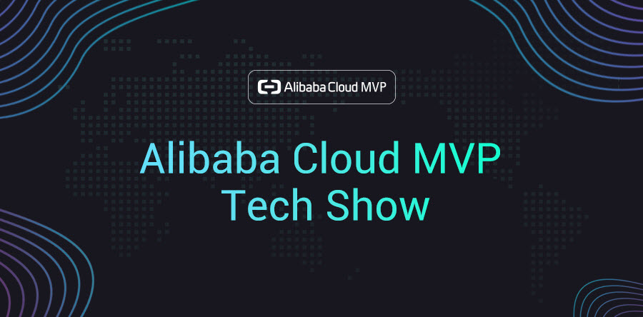 Alibaba Cloud MVP Tech Show - Indonesia